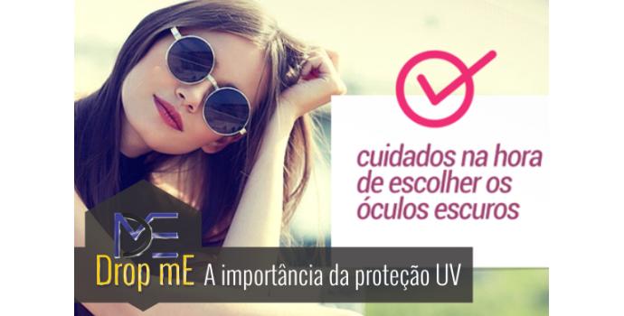 A importância da proteção UV – acerte na escolha dos óculos - DropMe 9fbc4823ea